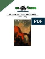 Grey, Zane - Camino Del Arco Iris