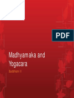 Buddhism Madhyamaka and Yogacara