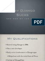 Why Django Sucks, and How we Can Fix it