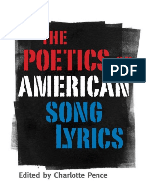 Charlotte Pence Ed The Poetics Of American Song Lyrics Pdf Poetry Hip Hop Music