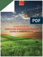 Juventude Rural, Agricultura Familiar e Políticas de Acesso à Terra No Brasil