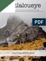 Matlalcueye. El Volcan Del Alma Tlaxcalt