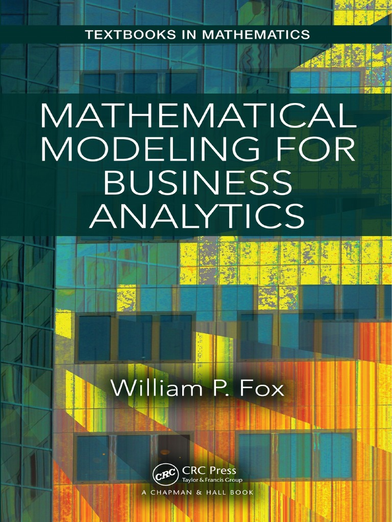 Mathematical Modeling for Business Analytics   Mathematical Optimization   Mathematical  Model