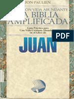 Juan. La Biblia Amplificada - Jon Paulien