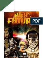 Rick Future Zweitkontakt