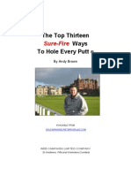 The Top Thirteen SureFire Ways to Hole Every Putt