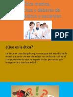 Etica Medica, Derechos y Deberes de Los Medicos y Pacientes