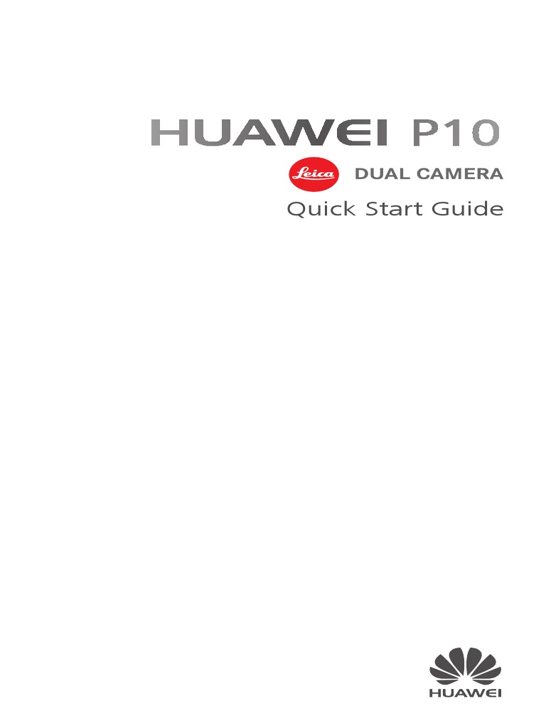 HUAWEI P10 Quick Start Guide %28VTR%2C 01%2CEnglish %2CNormal%29