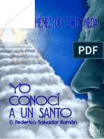 Yo conocí a un  un santo. Federico Salvador Ramón.