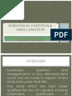 Subdivision, Partition Amalgamation
