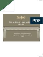 Ecologia - entre a ciência e a visão ambientalista da sociedade