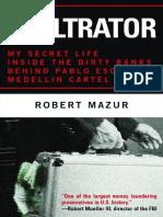 The Infiltrator_ My Secret Life - Mazur, Robert