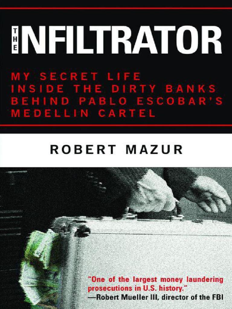 The Infiltrator_ My Secret Life - Mazur, Robert | Undercover