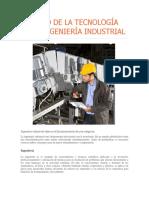 Impacto de La Tecnología en La Ingeniería Industrial