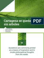 Cartagena Sin Arboless