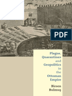 The Plague Quarantines and Geopolitics