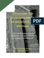 15 secretos que ayudarán a mejorar tus soldaduras con electrodo.pdf