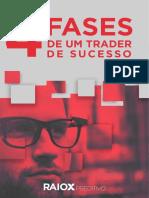 As 4 Fases de Um Trader de Sucesso
