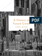 2013 Daniel Brook a History of Future Cities