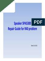 SPA5300 Repair Guide for R40 Problem