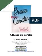 Charles Swindoll - A Busca Do Caráter