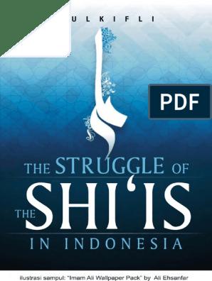 Struggle of Shi is in Indonesia Zulkifli