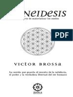 Syneidesis El Arte de Materializar Los Suenos Victor Brossa