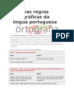 As novas regras ortográficas da língua portuguesa