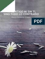Gutierrez Gilsanz Blanca - Ni contigo ni sin ti, sino todo lo contrar.epub