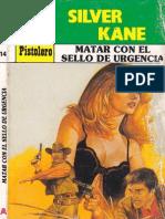Kane Silver - Matar con sello de urgencia.epub
