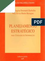 BARBALHO BERAQUET Planejamento Estrategico Para Unidades de Informacao