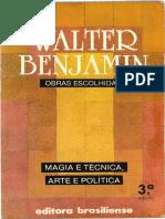 BENJAMIN, Walter. Magia e Técnica, Arte e Política (Obras Escolhidas, Vol. 1).pdf