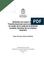 Soñando Una Nueva Vida. Transformaciones Socio-económicas en Medio de La Caída de La Bonaza Cocalera, Serranía de La Lindosa-Guaviare (1) (1)