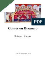 Comer en Bizancio Por Roberto Zapata