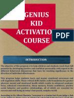 Genius Kid Activation