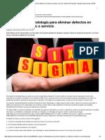 Six Sigma_ La Metodología Para Eliminar Defectos en Cualquier Producto o Servicio _ Gestión de Proyectos _ Apuntes Empresariales _ ESAN