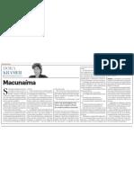 Macunaíma, por Dora Kramer