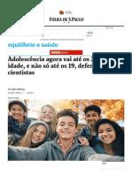 Adolescência Agora Vai Até Os 24 Anos de Idade, e Não Só Até Os 19, Defendem Cientistas - 19-01-2018 - Equilíbrio e Saúde - Folha de S.paulo