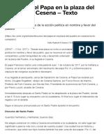 Discurso Del Papa en La Plaza Del Pueblo, En Cesena - Acción Política