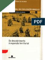 História Geral Da Civilização Brasileira- Tomo I - A Época Colonial, VOL 01 - Do Descobrimento à Expansão Territorial