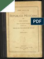 Una Vuelta a La Republica Mexicana Por Niños Genaro Garcia