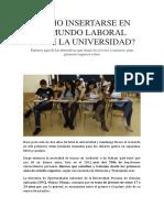 Cómo Insertarse en El Mundo Laboral Desde La Universidad. Claudia Inga