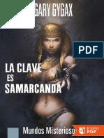 La clave es Samarcanda - Gary Gygax.pdf