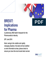 The Impact of the UK Referendum LEAVE Vote for Pharma - IMS Health View 27062016