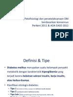 Patofisiologi Dan Penatalaksanaan DM Berdasarkan Konsensus