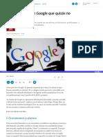 10 Maneras de Usar Google Que Quizas No Conocias