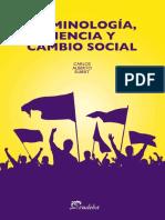 Criminología, Ciencia y Cambio Social-Carlos Alberto Elbert