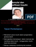 Kelas A Materi I - Terapi insulin BPJS 2015 (dr. Makbul).ppt