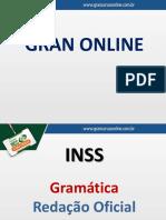 1ª Luaula INSS - Cespe - Aula 03 - Gramática Red. Oficial Interpretação de Texto