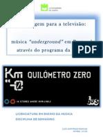 Programa KM0, o Underground em Portugal